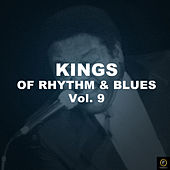 Kings of Rhythm & Blues Vol. 9 de Various Artists
