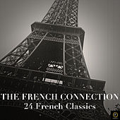 The French Connection, 24 French Classics von Various Artists