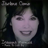 Iridescent Mermaid (Music To Cook By) de Darlene Como