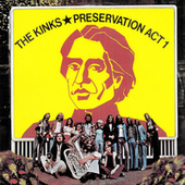 Preservation: Act 1 by The Kinks