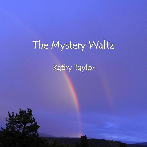 The Mystery Waltz by Kathy Taylor