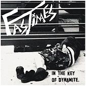In the Key of Dynamite by Fast Times