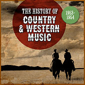 The History Country & Western Music: 1953-1954 by Various Artists