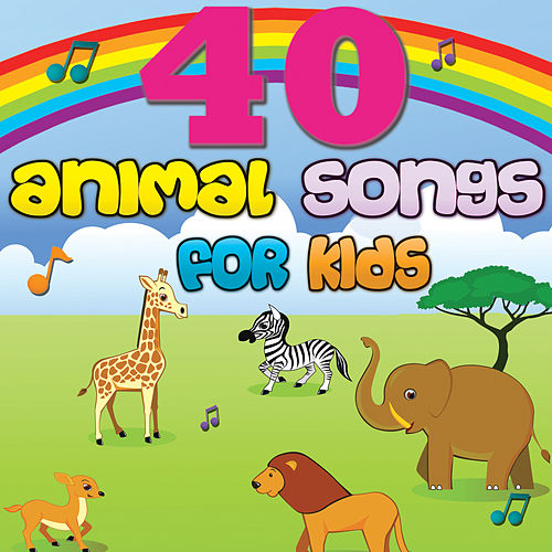 40 Animal Songs for Kids - Fun and Silly by The Montreal Children's Workshop