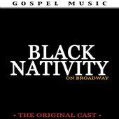Black Nativity on Broadway by Original Broadway Cast Recording