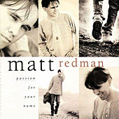 Passion For Your Name de Matt Redman