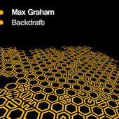 Backdraft by Max Graham