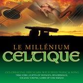 Le Millénium Celtique by Various Artists