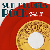 Sun Records Rock, Vol. 3 by Various Artists