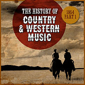 The History Country & Western Music: 1954, Part 1 von Various Artists