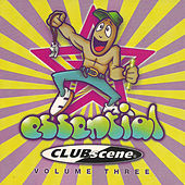 Essential Clubscene Volume Three by Various Artists