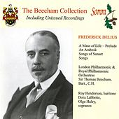 Delius: A Mass of Life Prelude, An Arabesque & Songs of Sunset (The Beecham Collection) by Various Artists