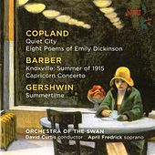 Copland: Quiet City Suite - Barber: Summer of 1915 - Gershwin: Summertime by Various Artists