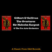 Gilbert & Sullivan - The Overtures by Sir Malcolm Sargent