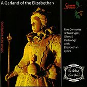 A Garland of the Elizabethan by The Clerks of Christ Church