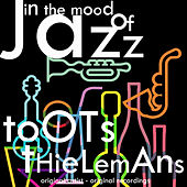 In the Mood of Jazz de Toots Thielemans