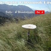 Deutsche Volksmusik Hits - Volks- & Wanderlieder, Vol. 4 by Various Artists
