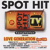 Spot Hit TV (Compilation) de Various Artists