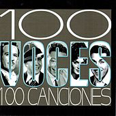 100 Voces 100 Canciones von Various Artists