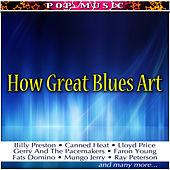 How Great Blues Art by Various Artists