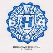 Fifteen Years of Hospital Records (US Edition) by Various Artists