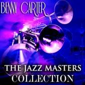 The Jazz Masters Collection (Original Jazz Recordings - Remastered) de Benny Carter