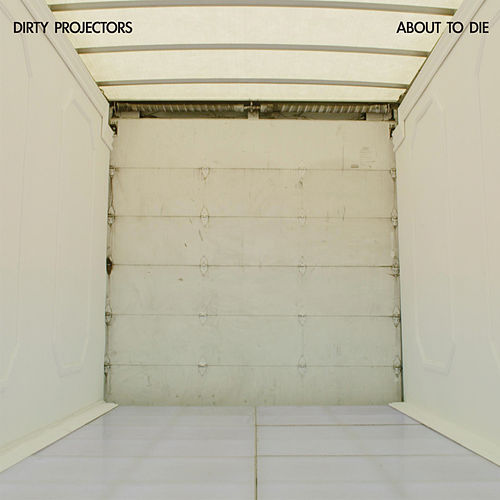 About To Die by Dirty Projectors