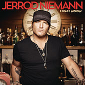 High Noon by Jerrod Niemann