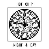 Night And Day by Hot Chip