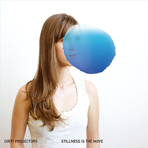 Stillness Is The Move by Dirty Projectors