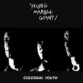 Colossal Youth by Young Marble Giants