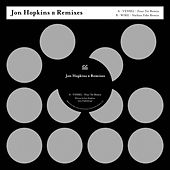 Remixes by Jon Hopkins