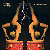 Crying Lightning by Arctic Monkeys