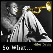 Miles Davis: So What de Miles Davis