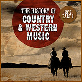 The History Country & Western Music: 1957, Part 1 de Various Artists