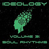 Ideology, Vol. 3: Soul Rhythms de Various Artists