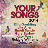 Your Songs 2014 by Various Artists