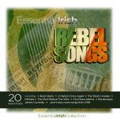Essential Irish Rebel Songs by Various Artists