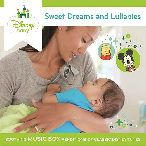 Disney Baby Sweet Dreams and Lullabies by Fred Mollin