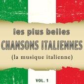 Les plus belles chansons italiennes, Vol. 1 (La musique italienne) de Various Artists