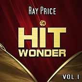 Hit Wonder: Ray Price, Vol. 1 de Ray Price