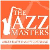 The Jazz Masters - Miles Davis & John Coltrane de Miles Davis
