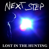 Lost In The Hunting by The Next Step