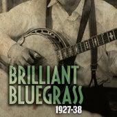 Brilliant Bluegrass 1927-38 von Various Artists