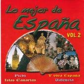 Lo Mejor de España Vol. 2 by Various Artists