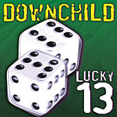 Lucky 13 by Downchild Blues Band