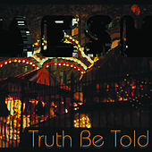Truth Be Told by Mesh