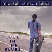 Lost in the Blues de Michael Harrison