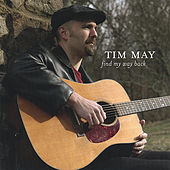 Find My Way Back by Tim May