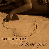 I Love You by George McCrae